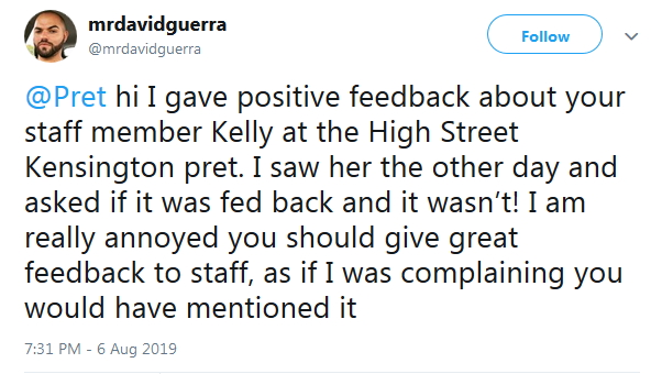 2019-08-06 Customer recommendation praise not passed on